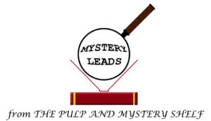 Mystery Leads from the Pulp and Mystery Shelf Logo